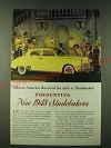 1948 Studebaker car Ad - All over America the word for style