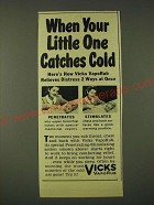 1948 Vicks VapoRub Ad - When your little one catches cold