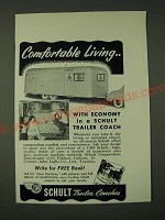 1948 Schult Trailer Coach Ad - Comfortable Living