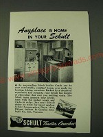 1948 Schult Trailer Coach Ad - Anyplace is home in your Schult