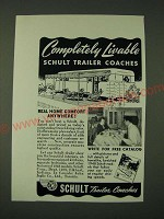 1948 Schult Trailer Coach Ad - Completely livable Schult Trailer Coaches