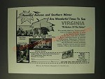 1955 Virginia Tourism Ad - Beautiful autumn and Southern winter are wonderful