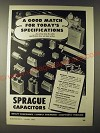 1943 Sprague Capacitors Ad - A good match for today's specifications