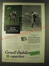 1943 Cornell-Dubilier Type DY Kykanol By-Pass Capacitors Ad - One day the grass