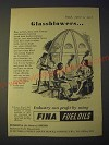 1958 Fina Fuel Oils Ad - Glassblowers