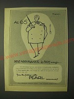 1958 Pearl Assurance Ad - At 65 Self Assurance is not enough