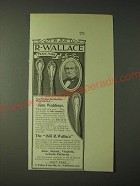 1900 1835 R. Wallace silverware Ad - You'll be buying presents for Weddings