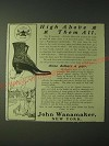 1900 John Wanamaker Reliable Shoes Ad - High above them all