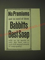1900 Babbitt's Best Soap Ad - No premiums and no need of them