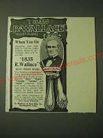 1900 1835 R. Wallace Silver-Plated Goods Ad - When You Go Shopping