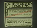 1900 Patton's Sun Proof Paints Ad - First steps to painting