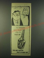 1959 Vat 69 Scotch Ad - Everyone has a double - Owl