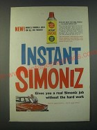 1959 Instant Simoniz Ad - Instant Simoniz gives you a real Simoniz job