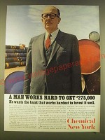 1963 Chemical New York Bank Ad - A Man works hard to get $275,000