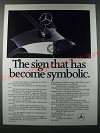 1986 Mercedes Benz Car Ad - The sign that has become symbolic