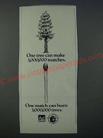 1986 U.S. Forest Service Ad - One tree can make 3,000,000 matches