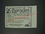 1963 Nantucket Island, Massachusets Ad - Get away from it all to Nantucket