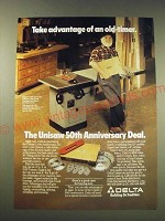 1987 Delta Unisaw Model 34-782F Ad - Take advantage of an old-timer