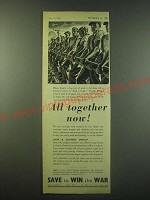 1940 The National Savings Committee Ad - All together now!