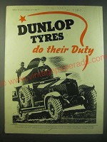 1940 Dunlop Tyres Ad - Dunlop Tyres do their duty!