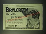 1940 Brylcreem Hair Dressing Active Service Packs Ad - Give the Roots