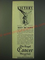 1940 The Royal Cancer Hospital Ad - Victory must be ours