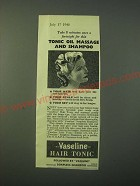 1940 Vaseline Hair Tonic Ad - Take 8 minutes once a fortnight for this Tonic