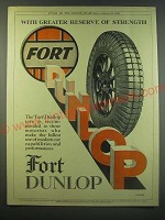 1930 Fort Dunlop Tyre Ad - With greater reserve of strength