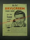 1953 Brylcreem Hair Dressing Ad - Yes Sir! Brylcreem your hair