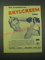 1953 Brylcreem Hair Dressing Ad - Men of tomorrow use Brylcreem today