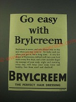 1942 Brylcreem Hair Dressing Ad - Go easy with Brylcreem
