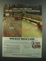 1988 Koppers Wolman Deck Care Ad - Only one brand of deck care can transform