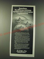 1988 Delta Carbide-tipped Saw Blades Ad - Sometimes, the difference