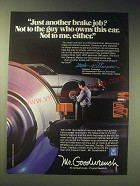 1989 Mr. Goodwrench Service Ad - Just another brake job?
