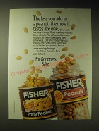 1989 Fisher Party Peanuts and Dry Roasted Peanuts Ad - The less you add