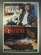 1989 Mystery Train and Roselyne and the Lions movies  Ad - I can't imagine