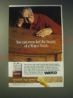 1989 Watco Danish Oil Finish Ad - You can even feel the beauty of a Watco finish