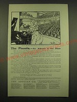 1902 The Aeolian Pianola Piano Ad - The Pianola - an Adjunct to the Piano