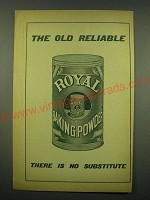 1902 Royal Baking Powder Ad - The old reliable