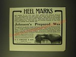 1902 S.C. Johnson Prepared Wax Ad - Heel Marks
