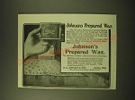1902 S.C. Johnson Prepared Wax Ad