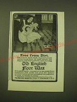 1902 Old English Floor Wax Ad - Free from dirt
