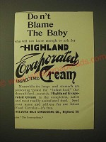 1893 Helvetia Highland Evaporated Unsweetened Cream Ad - Don't blame the baby