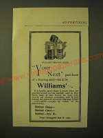 1893 Williams' Shaving Stick Ad - Your next purchase of a shaving stick