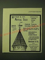 1893 Merchant & Co. Metal Tile Ad -  For Conical Towers Circular Roofs