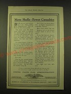 1918 United States Fuel Administration Ad - More shells - fewer casualties