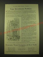1918 Guaranty Trust Company of New York Ad - Your investment problem