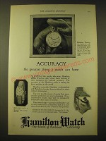 1924 Hamilton Watches Ad - Accuracy the greatest thing a watch can have