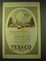 1924 Texaco Motor Oil Ad - When you reach the Yosemite