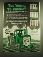 1990 Southern States Ad - Too young to smoke?